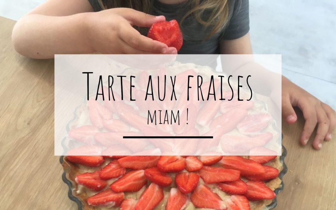 Recette de la tarte aux fraises, cuisiner avec les enfants